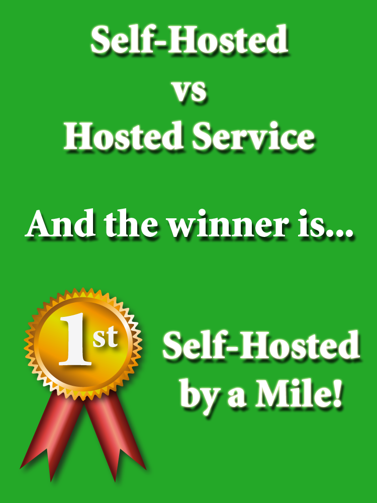 The Winner is Self-Hosted